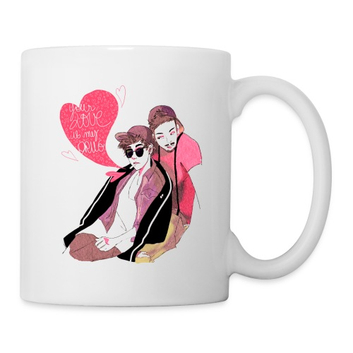 Your Love is my Drug - Mug blanc
