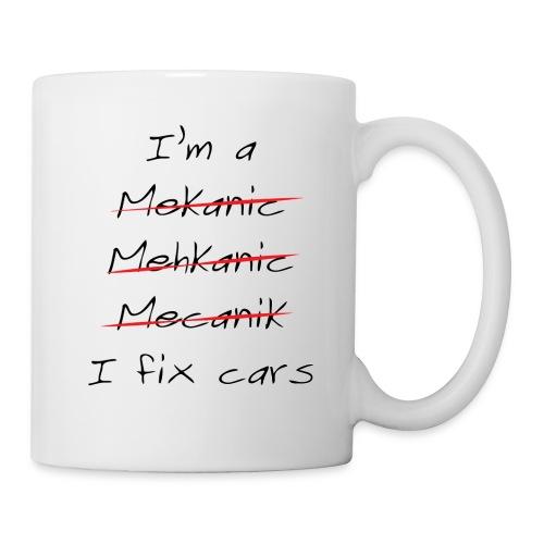 I m a mechanic - Mug