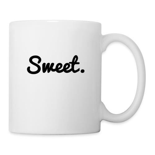Sweet. - Schriftzug - Tasse