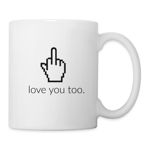 hab dich auch lieb. - Tasse