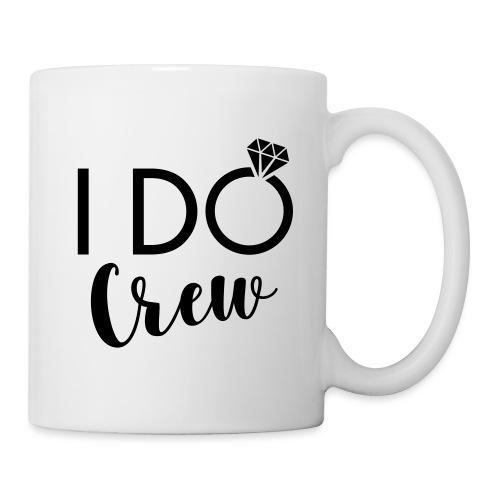 I do crew - Tasse