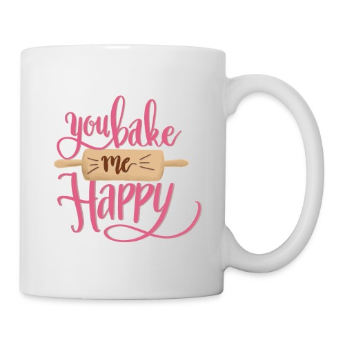You bake me HAPPY (pink) - Mugg