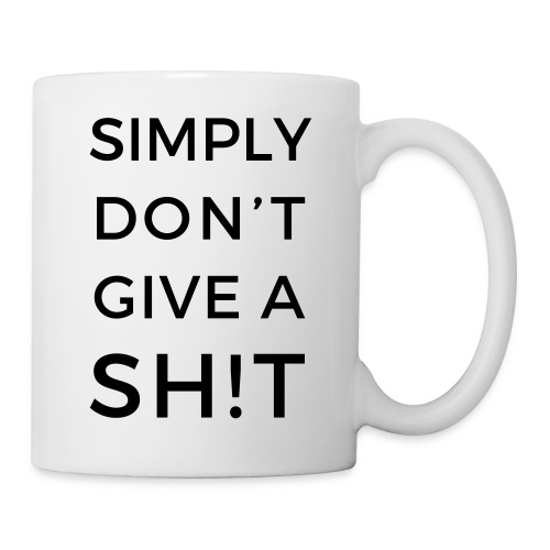 SIMPLY DON'T GIVE A SH!T - Tazza