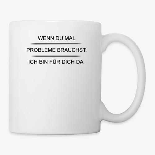 Problem? - Tasse