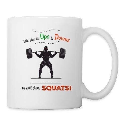 Do You Even Squat? - Mug