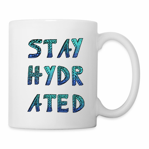Stay Hydrated (Ice) - Tasse