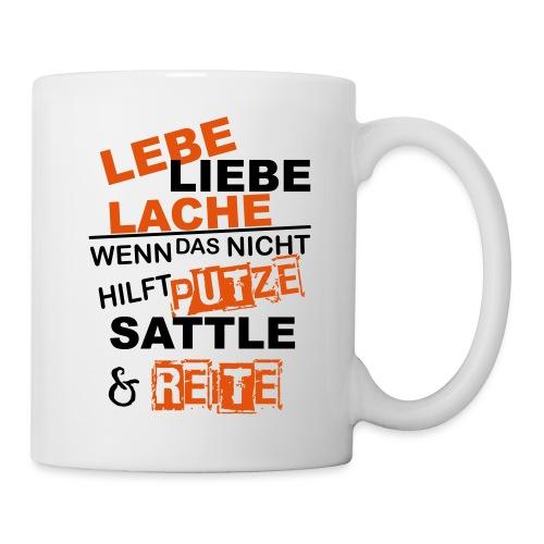 Lebe Liebe Lache Reite - Tasse