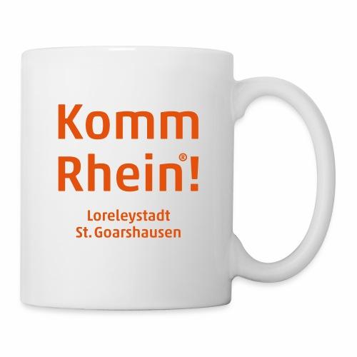 Komm Rhein! Loreleystadt St. Goarshausen - Tasse