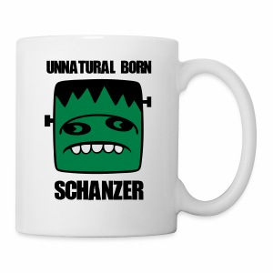 Fonster unnatural born Schanzer - Tasse