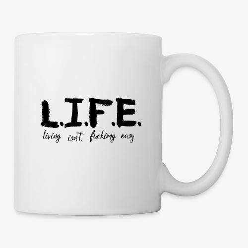 Life isn´t easy - Tasse