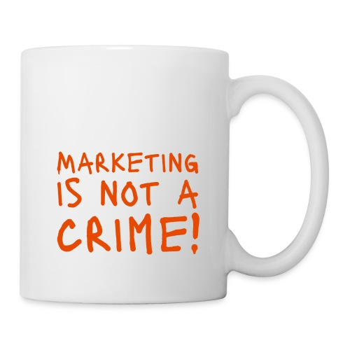 Marketing is not a crime! - Tasse