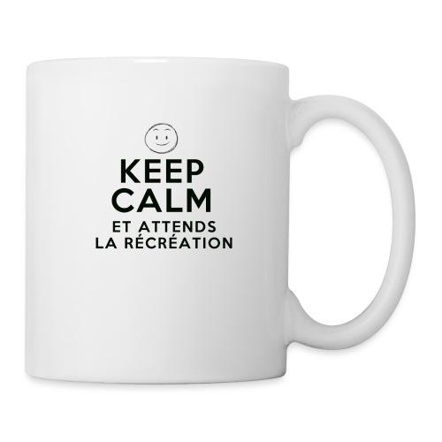 Keep calm et attends la recreation - Mug blanc