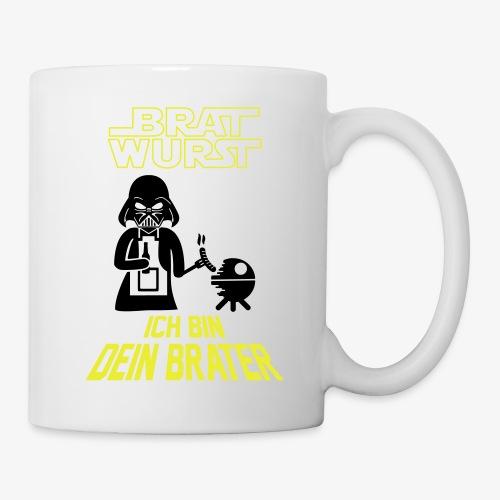 Ich bin dein Brater - Tasse
