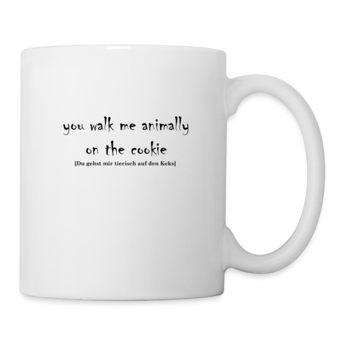 You walk me animally on the cookie - Tasse