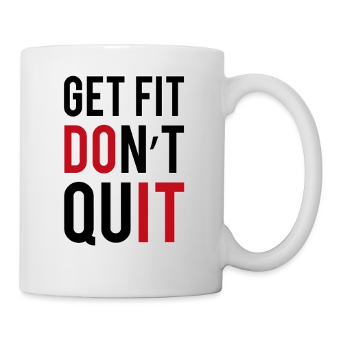 get fit dont quit - Mug blanc