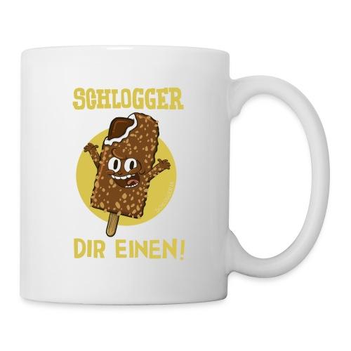 Schlogger Dir Einen - Tasse