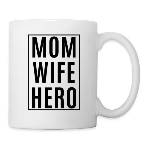 Mom-Wife-Hero Schwarz - Tasse