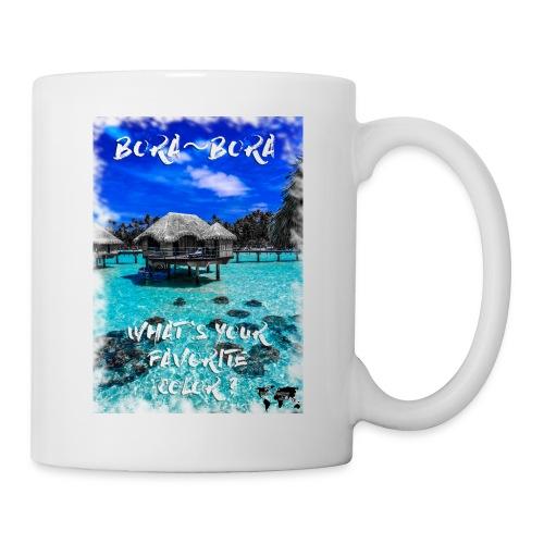 Dreaming Bora Bora - Tazza