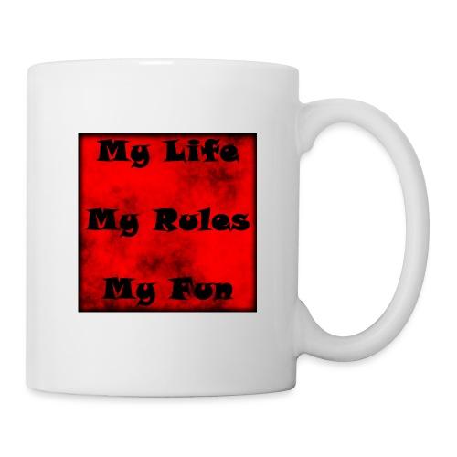 My Life My Rules My Fun - Tasse