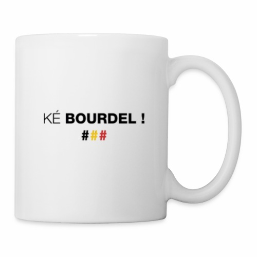 Ké Bourdel ! Made In Belgium - Mug blanc