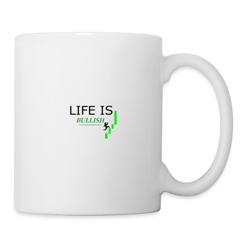 life is bullish - Mugg