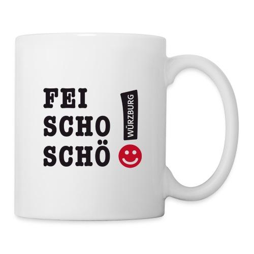 Fei scho schö - Tasse