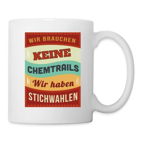 Chemtrails vs Stichwahl Spruch - Tasse