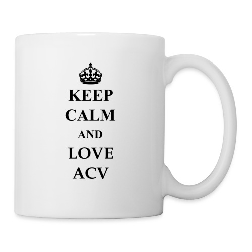 Keep Calm and Love ACV - Tasse