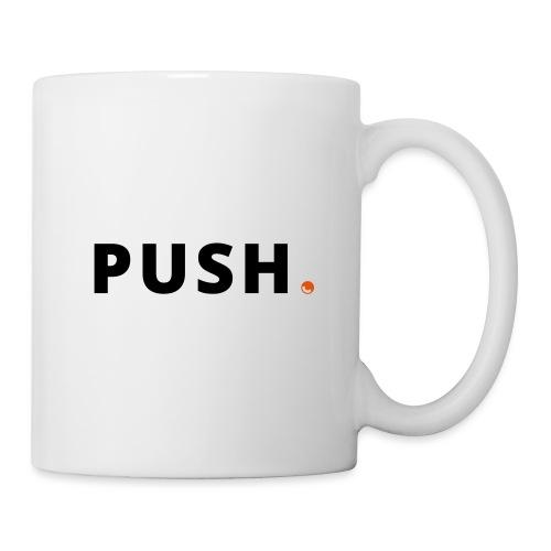 PUSH. - Mug