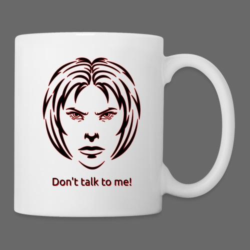 Don't talk to me! in black - Tasse