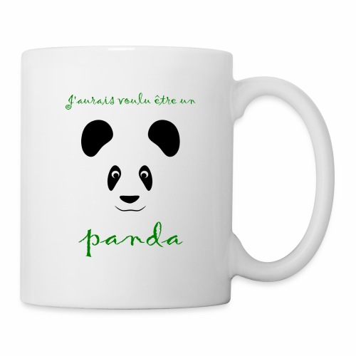 J'aurais voulu être un panda - Mug