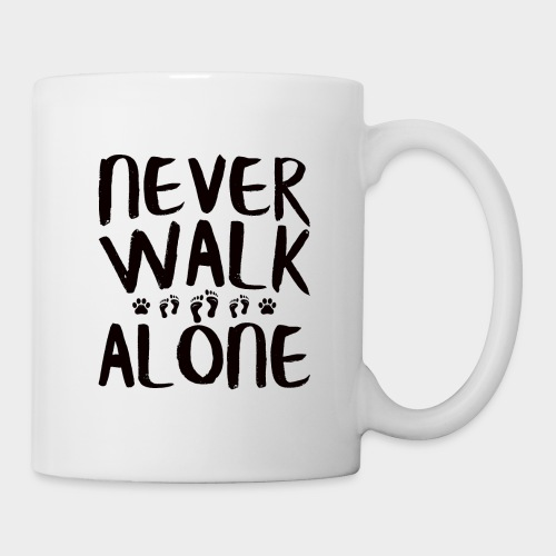 NEVER WALK ALONE   Hunde Sprüche Fußabdruck Pfote - Tasse