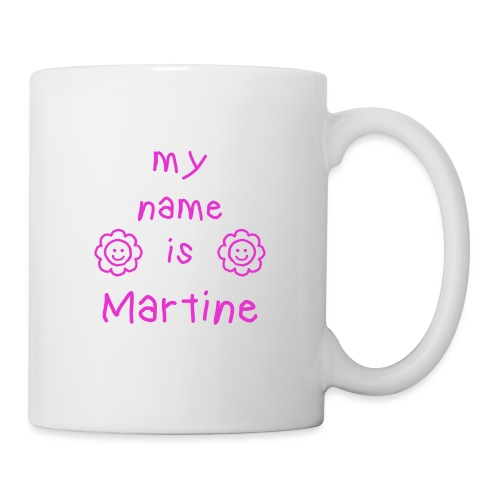 MARTINE MY NAME IS - Mug blanc