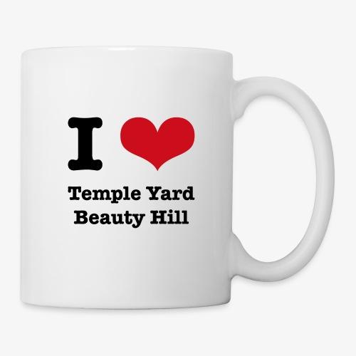 I love Temple Yard Beauty Hill - Tasse