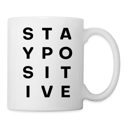 +Stay positive+ - Tasse