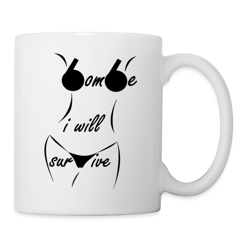 tee shirt will survive bombe sexy t shirt bombasse - Mug blanc