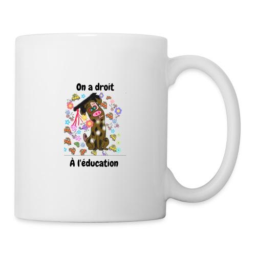 On a droit à l'éducation - Mug blanc