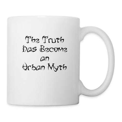 The Truth Has Become an Urban Myth (Tribal Font) - Mug