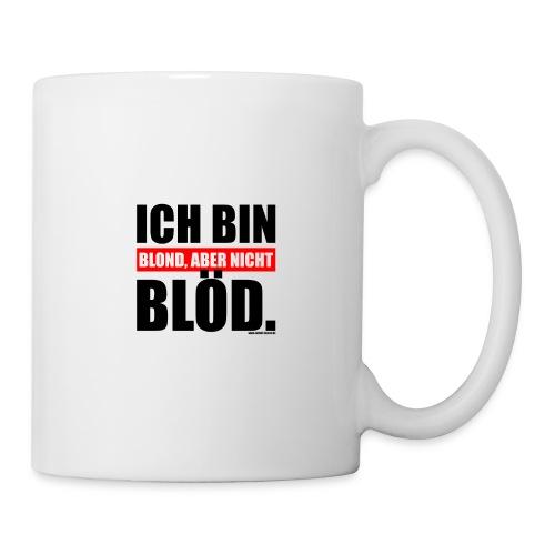 Spruch Ich bin blond, aber nicht blöd - b-o-w - Tasse