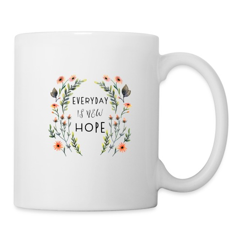 EVERY DAY NEW HOPE - Mug