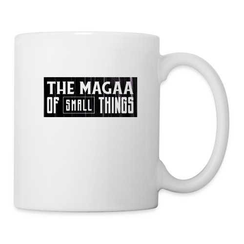 The magaa of small things - Mug
