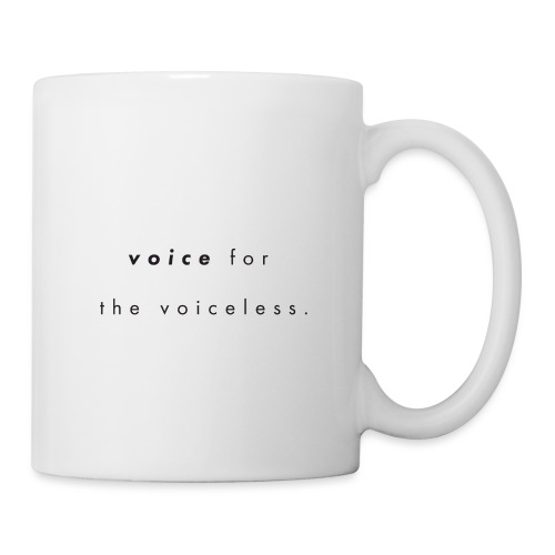 Voice for the voiceless - Mugg
