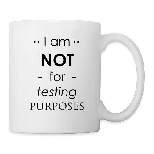 Not for testing! | t-shirt | Meiden/vrouw - Mok