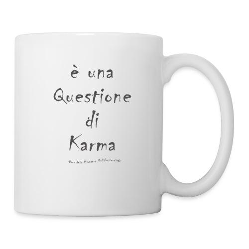 questione di Karma - Tazza