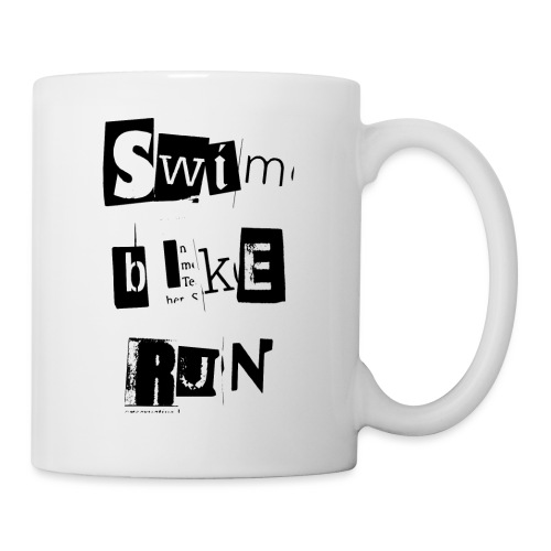 Swim Bike Run! - Tasse