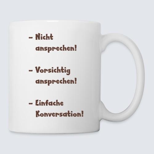 Kaffeejunky - sprich mich nicht an - Tasse