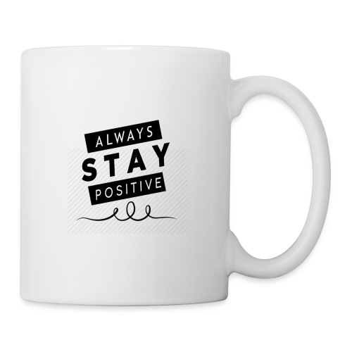 Always Stay Positive - Mug