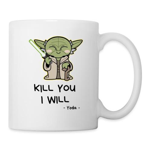 Kill you I will - Kop/krus