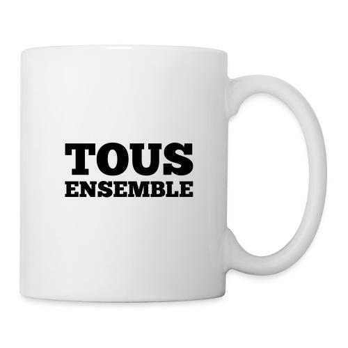 Tous ensemble, manifestation, manif, cadeau - Mug blanc