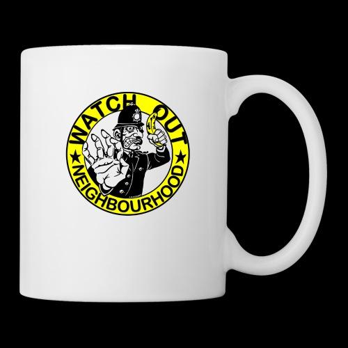 Neighbourhood Watch.. Out - Mug
